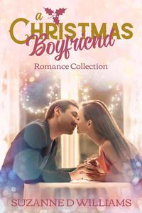 A Christmas Boyfriend Romance Collection