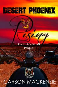 Desert Phoenix Rising