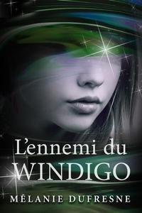 L'ennemi du Windigo