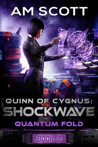 Quinn of Cygnus: Shockwave