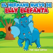 El hermano nuevo de Elly Elefanta