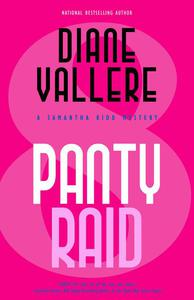 Panty Raid: A Samantha Kidd Mystery