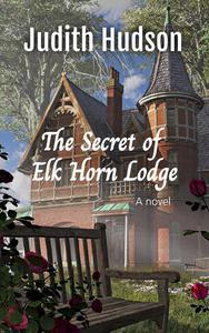 The Secret of Elk Horn Lodge