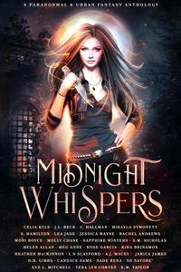 Midnight Whispers: A Paranormal and Urban Fantasy  Anthology