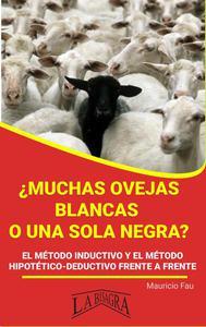 ¿Muchas ovejas blancas o una sola negra?