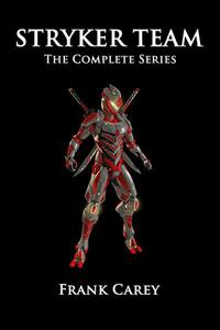Stryker Team: The Complete Series