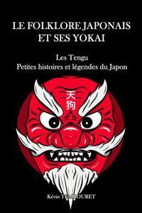Tengu, Petites Histoires et Légendes du Japon