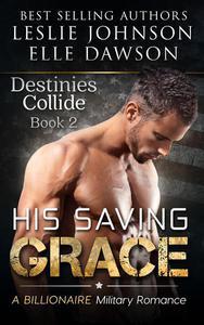His Saving Grace - Destinies Collide
