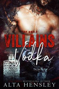Villains & Vodka