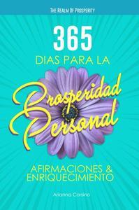 365 días para la Prosperidad Personal:  Afirmaciones & Enriquecimiento
