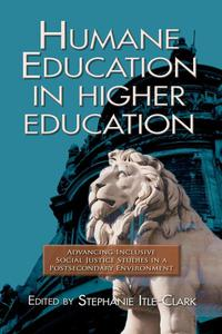 Humane Education in Higher Education: Advancing Inclusive Social Justice Studies in a Postsecondary Environment