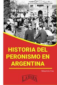 Historia del Peronismo en Argentina