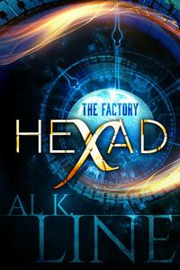 Hexad: The Factory - A mind-blowing Time Travel Thriller