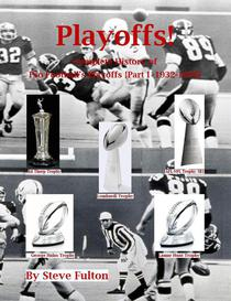 Playoffs! Complete History of Pro Football Playoffs {Part I - 1932-1999}