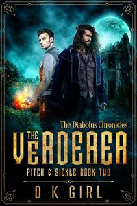 The Verderer: Pitch & Sickle Book Two
