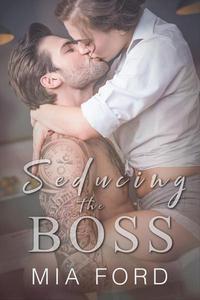 Seducing The Boss