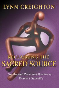 Reclaiming the Sacred Source