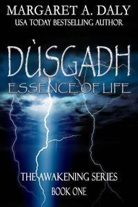 Dusgadh: Essence of Life