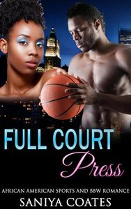 Full Court Press:  African American Sports and BBW Romance