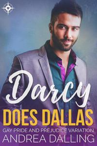 Darcy Does Dallas: Gay Pride and Prejudice Variation