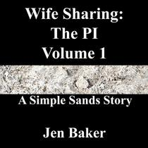 Wife Sharing: The PI 1 A Simple Sands Story