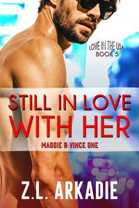 Still In Love With Her: Maggie & Vince, #1