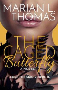 The Caged Butterfly