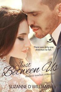 Just Between Us: Student-Teacher Romance