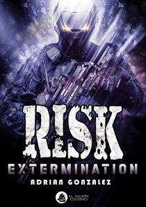 Risk Extermination