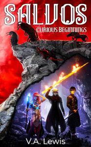 Curious Beginnings (Salvos, Volume 1)