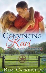 Convincing Kaci