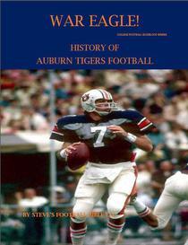 War Eagle! History of Auburn Tigers Football