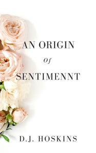 An Origin of Sentiment