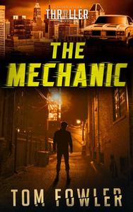 The Mechanic: A John Tyler Thriller