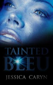 Tainted Bleu