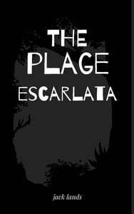 The Plague Escarlata: English edition