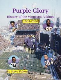 Purple Glory-History of the Minnesota Vikings