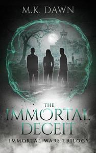 The Immortal Deceit