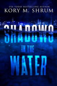 Shadows in the Water