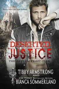 Deserted Justice