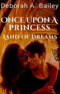 Once Upon A Princess: Land of Dreams