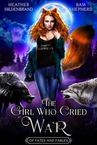 The Girl Who Cried War