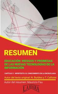 Resumen de Educación: Riesgos y Promesas de las Nuevas Tecnologías de la Información