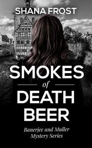 Smokes of Death Beer