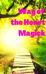 Way of the Heart Magick