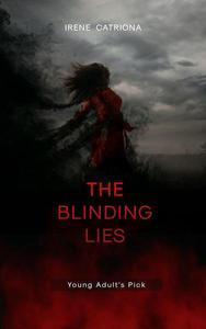 The Blinding Lies