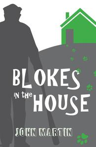 Blokes in the House