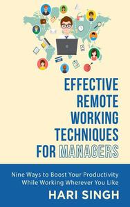 Effective Remote Working Techniques for Managers