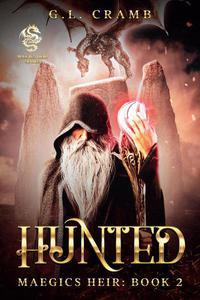 Hunted: Maegics Heir, Book 2