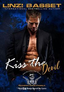 Kiss the Devil — A Fabled Mafia Wars Romance: Dark Mafia Romance — Chicago Mafia: Occhipinti Crime Famiglia